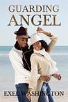 Guarding Angel by Exel Washington