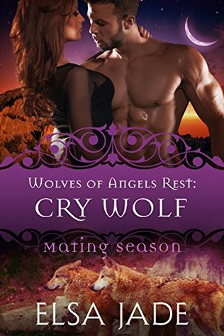 Cry Wolf (Wolves of Angels Rest, #7)