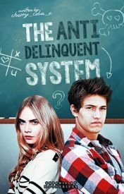The Anti-Delinquent System