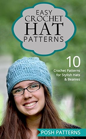 Easy Crochet Hat Patterns 10 Crochet Patterns For Stylish Hats And