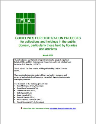 GUIDELINES FOR DIGITIZATION PROJECTS for collections and holdings in the public domain, particularly those held by libraries and archives