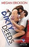 Dirty Deeds by Megan Erickson