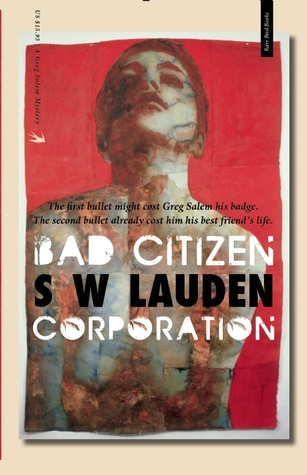 Bad Citizen Corporation (Greg Salem #1)