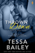 Thrown Down (Made in Jersey, #2) by Tessa Bailey