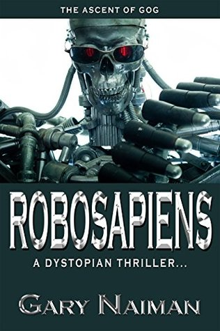 Robo Sapiens: (Book One: Fruit of the Gods)