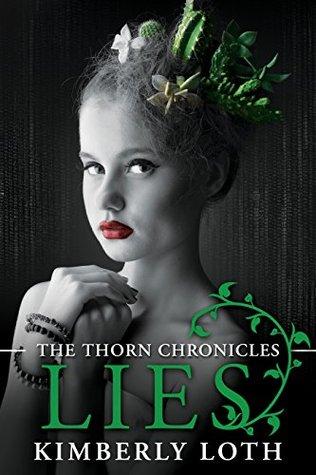 Lies (The Thorn Chronicles, #4)