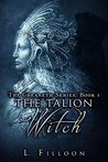 The Talion Witch (The Greaneth Series Book 1)
