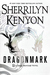 Dragonmark (Dark-Hunter, #26; Dragons Rising, #1; Lords of Avalon, #5) by Sherrilyn Kenyon