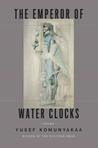 The Emperor of Water Clocks