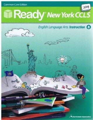 2014 Ready New York CCLS Common Core ELA Instruction Grade 8