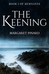 The Keening (Remnants, #1)