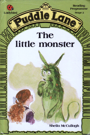 The Little Monster (Puddle Lane Series 2 Book 3)