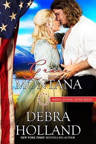 Grace: Bride of Montana (American Mail-Order Bride #41)