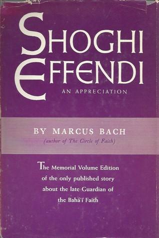 Shoghi Effendi: An Appreciation