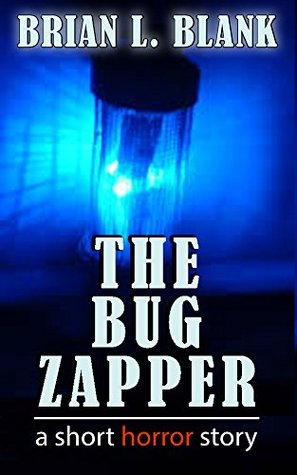 The Bug Zapper: A Short Horror Story