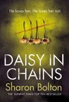 Daisy in Chains by Sharon J. Bolton