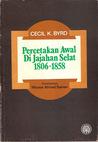 Percetakan Awal di Jajahan Selat 1806-1858