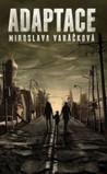 Adaptace by Miroslava Varáčková