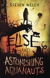 Elise and The Astonishing Aquanauts