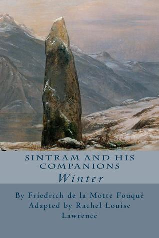 Sintram and His Companions: Winter (The Four Seasons, #1)