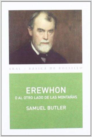 Erewhon, o al otro lado de las montañas por Samuel Butler