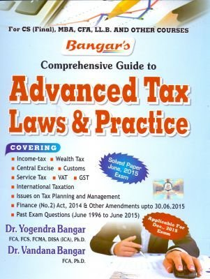 COMPREHENSIVE GUIDE TO ADVANCE TAX LAWS & PRACTICE