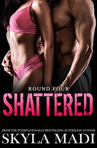 Shattered: Round Four(New York Crime Kings 4)