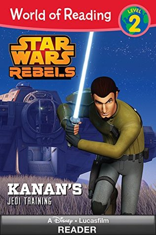 Star Wars Rebels: Kanan's Jedi Training (World of Reading: Level 2)