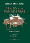 Asalto a las panaderías by Haruki Murakami