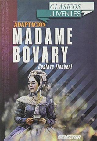 Madame Bovary. Para Jovenes