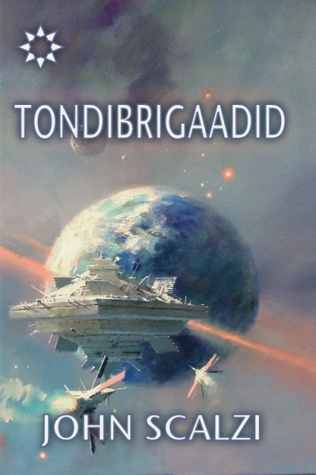 Tondibrigaadid (Old Man's War, #2)