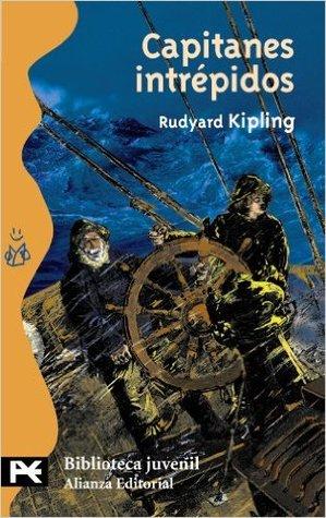 Capitanes intrépidos por Rudyard Kipling