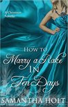 How to Marry a Rake in Ten Days by Samantha Holt