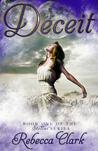 Deceit by Rebecca  Clark