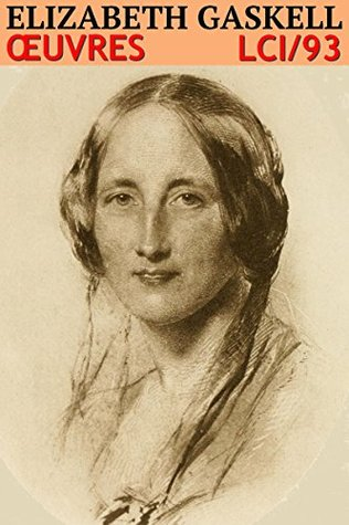 Elizabeth Gaskell - Oeuvres LCI/93