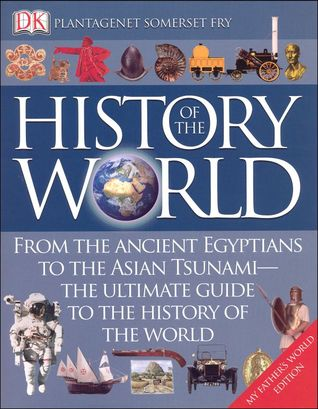 DK History of the World, My Father's World Edition