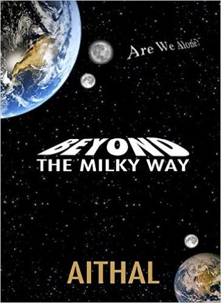 Beyond The Milky Way (The Galaxy Series #1)