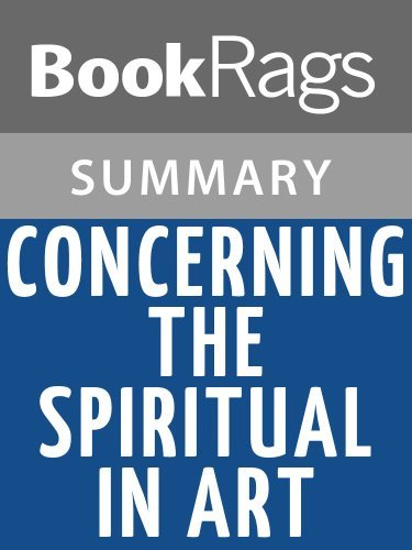 Concerning the Spiritual in Art by Wassily Kandinsky l Summary & Study Guide