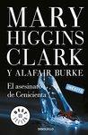 El asesinato de Cenicienta by Mary Higgins Clark