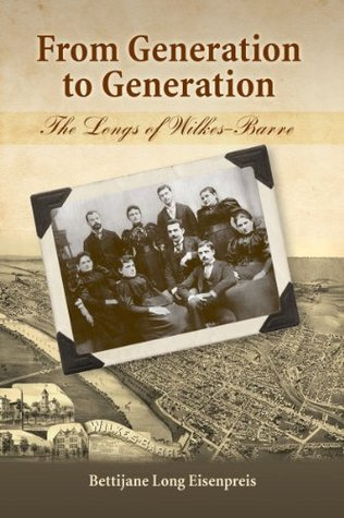 From Generation to Generation - The Longs of Wilkes-Barre