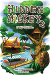 HIDDEN MICKEY 2: It All Started... (Hidden Mickey, #2)