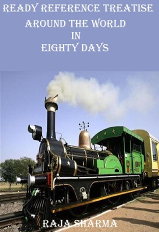 Ready Reference Treatise: Around the World In Eighty Days