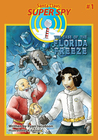 The Case of the Florida Freeze (Santa Claus: Super Spy #1)