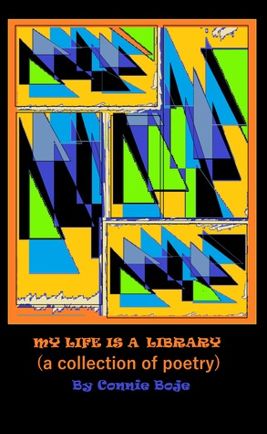 My Life is a Library: A Collection of Poetry