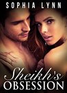 Sheikh's Obsession (Kamir Ruling Family, #1)