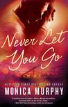 Never Let You Go (Never, #2)