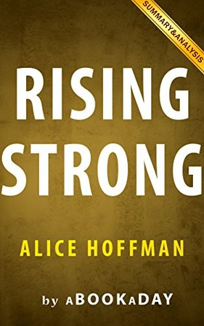 Rising Strong: by BrenÉ Brown| Summary & Analysis