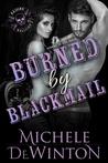 Burned by Blackmail (Raising Hellfire MC)