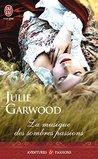 La musique des sombres passions by Julie Garwood