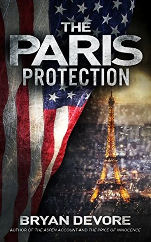 The Paris Protection by Bryan Devore